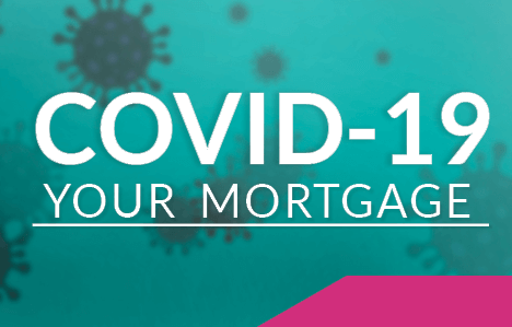 COVID-19-Your Mortgage